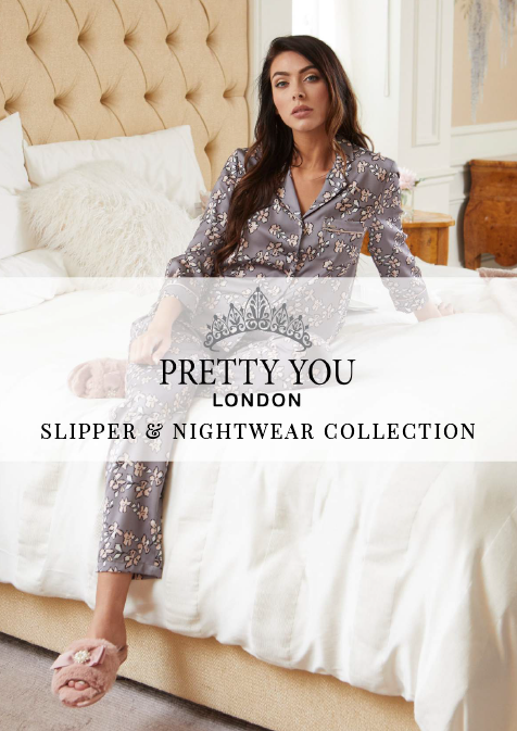 Pretty You London Slipper & Nightwear Collection
